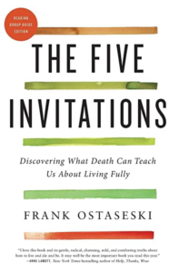 Book jacket for The Five Invitations by Frank Ostaseski